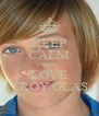 KEEP CALM AND LOVE TROY GLAS - Personalised Poster A4 size