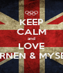 KEEP CALM and LOVE TURNEN & MYSELF - Personalised Poster A4 size