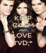 KEEP CALM AND LOVE  TVD;* - Personalised Poster A4 size
