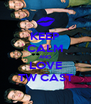 KEEP CALM AND LOVE TW CAST - Personalised Poster A4 size