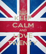 KEEP CALM AND LOVE TWENTY - Personalised Poster A4 size