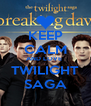 KEEP CALM AND LOVE  TWILIGHT SAGA - Personalised Poster A4 size