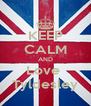 KEEP CALM AND Love  Tyldesley - Personalised Poster A4 size