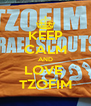 KEEP CALM AND LOVE  TZOFIM - Personalised Poster A4 size