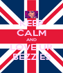 KEEP CALM AND LOVE UR BEZZIES - Personalised Poster A4 size
