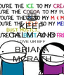 KEEP CALM AND LOVE UR BFF BRIANA MCRATH - Personalised Poster A4 size