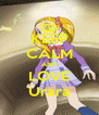 KEEP CALM AND LOVE Urara - Personalised Poster A4 size