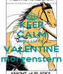 KEEP CALM AND LOVE VALENTINE morgenstern - Personalised Poster A4 size