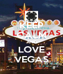 KEEP CALM AND LOVE VEGAS - Personalised Poster A4 size