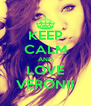 KEEP CALM AND LOVE VERONII - Personalised Poster A4 size