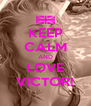 KEEP CALM AND LOVE VICTOR! - Personalised Poster A4 size