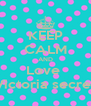 KEEP CALM AND Love  Victoria secret - Personalised Poster A4 size