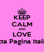 KEEP CALM AND LOVE Violetta Pagina Italiana ∞ - Personalised Poster A4 size