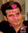 KEEP CALM AND love  Viren - Personalised Poster A4 size