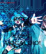 KEEP CALM AND LOVE VOCALOID! - Personalised Poster A4 size