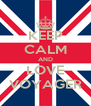 KEEP CALM AND LOVE VOYAGER - Personalised Poster A4 size