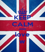 KEEP CALM AND love w - Personalised Poster A4 size