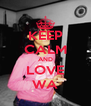 KEEP CALM AND LOVE WA - Personalised Poster A4 size