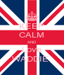 KEEP CALM AND Love WADDIE  - Personalised Poster A4 size