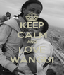 KEEP CALM AND LOVE WANGUI - Personalised Poster A4 size