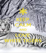 KEEP CALM AND LOVE WHITE TIGERS - Personalised Poster A4 size