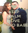KEEP CALM AND LOVE WIDDO BABE - Personalised Poster A4 size