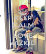 KEEP CALM AND LOVE WIZKID - Personalised Poster A4 size