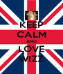 KEEP CALM AND LOVE WIZZ - Personalised Poster A4 size