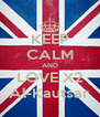 KEEP CALM AND LOVE X2 Al-Kautsar - Personalised Poster A4 size