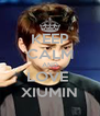 KEEP CALM AND LOVE  XIUMIN - Personalised Poster A4 size