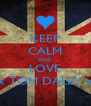 KEEP CALM AND LOVE xxxxx TOM DALEY xxxxx - Personalised Poster A4 size