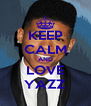 KEEP CALM AND LOVE YAZZ - Personalised Poster A4 size