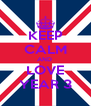 KEEP CALM AND  LOVE YEAR 3 - Personalised Poster A4 size