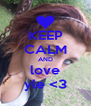 KEEP CALM AND love yle <3 - Personalised Poster A4 size