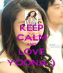KEEP CALM AND LOVE YOONA :) - Personalised Poster A4 size