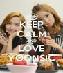 KEEP CALM AND LOVE YOONSIC - Personalised Poster A4 size