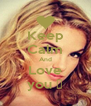 Keep Calm And Love you ♥ - Personalised Poster A4 size