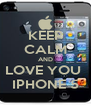 KEEP CALM AND LOVE YOU  IPHONE 5 - Personalised Poster A4 size