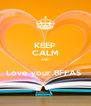 KEEP CALM AND  Love your BFFAS  - Personalised Poster A4 size