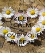 KEEP CALM AND LOVE YOUR BJEFJE - Personalised Poster A4 size