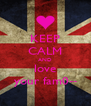 KEEP CALM AND love your fam0-- - Personalised Poster A4 size