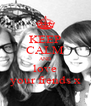 KEEP CALM AND love your frends x - Personalised Poster A4 size