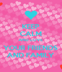 KEEP CALM AND LOVE YOUR FRIENDS AND FAMILY - Personalised Poster A4 size