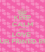 KEEP CALM AND LOVE  YOUR FRINED BFF 😍 - Personalised Poster A4 size
