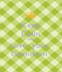 Keep Calm And Love  your  Grandson  - Personalised Poster A4 size