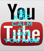 KEEP CALM AND LOVE YOUTUBE! - Personalised Poster A4 size