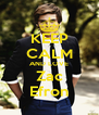 KEEP CALM AND LOVE Zac Efron - Personalised Poster A4 size