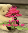KEEP CALM AND LOVE ZAIN MALIK! - Personalised Poster A4 size