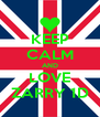 KEEP CALM AND LOVE ZARRY 1D - Personalised Poster A4 size
