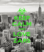 KEEP CALM AND LOVE ZARS - Personalised Poster A4 size